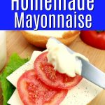 Homemade Mayonnaise Main