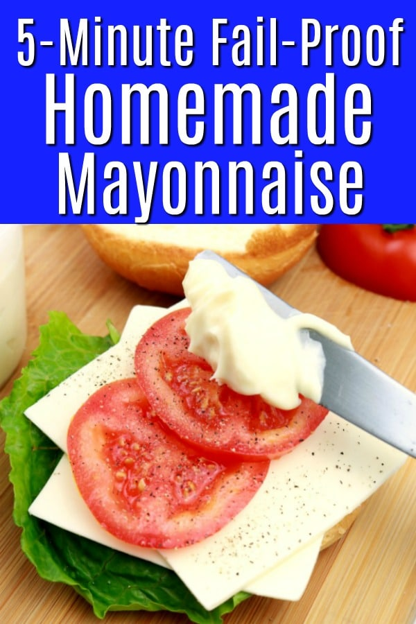 A pinnable pinterest image of easy 5-minute fail-proof mayonnaise