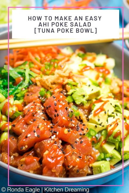 A pin image A delicious and healthy Tuna Poke Bowl Recipe. This Hawaiian inspired food trend packs all the flavors of sushi into a convenient and easy to make bowl made with rice, fish, and a variety of delicious toppings and sauces!