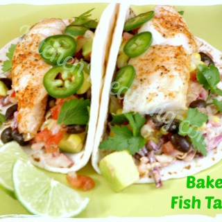 Baked Fish Tacos can be made with your favorite fish for a light and filling taco packed with flavor.