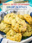 A pinterest pin image for savory ham and cheese scones.