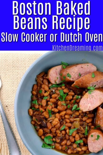 A pinterest pinable image of boston baked beans recipe for Dutch oven or slow cooker.