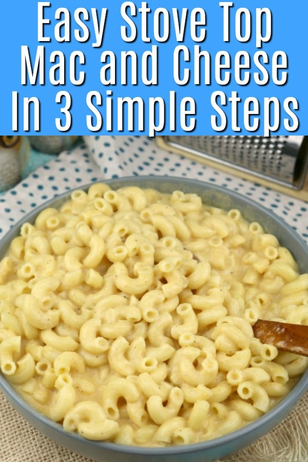 A pinterest pinnable image for Easy Stove Top Mac and cheese recipe.
