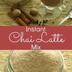 Instant Chai Latte MIx Kitchen Dreaming.com©