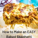 How to Make an EASY Baked Spaghetti Pasta Bake 1