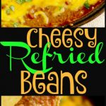 Cheesy Refried Beans 4 PT