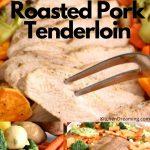 sheet pan roasted pork tenderloin