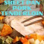 sheet pan roasted pork tenderloin 2