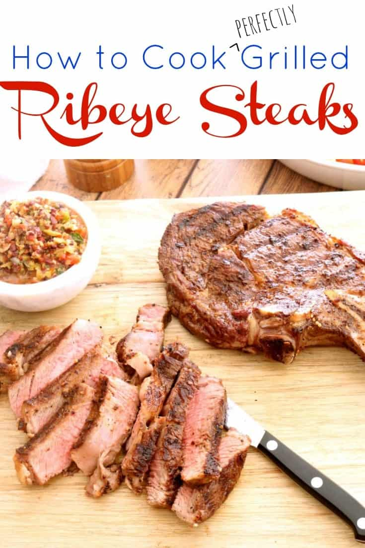 a pinnable image for cooking perfectly grilled ribeye steaks.