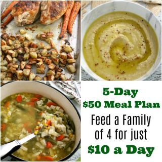 Feed Your Family for just $10 a Day: A 5-Day $50 Meal Plan