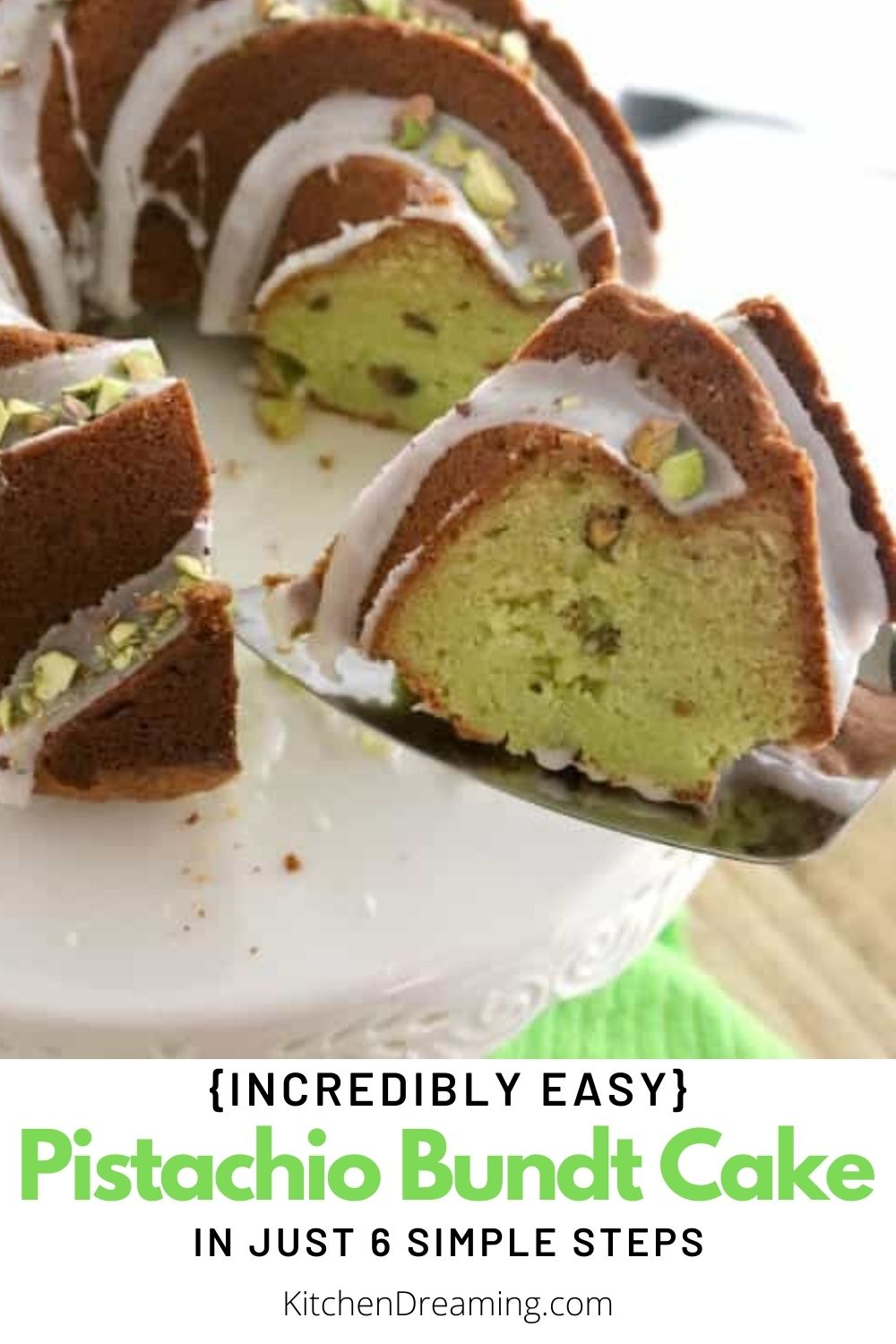 A pinnable pinterest image for pistachio bundt cake which shows a slice of the tender and moist cake being removed from the cake on a metal cake serving spatula.