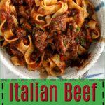 Italian Beef Ragu 6