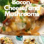 Chicken topped with bacon cheese and mushrooms 1