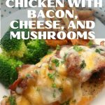 Chicken topped with bacon cheese and mushrooms 3