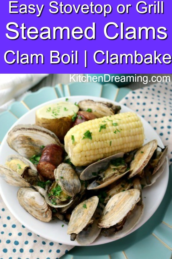 A pinterest pin image of a New England Clambake or clam boil. Also known as steamed clams.
