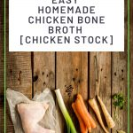 Homemade Chicken Bone Broth Chicken Stock 11