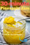 A pinable image for pineapple jam showing a spoon of jam resting on the edge accross the top of the glass jar.