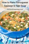 Portuguese Sausage Kale Soup Caldo Verde Recipe 1