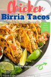 A pinterest Pin image for Mexican Chicken Birria Tacos Recipe.